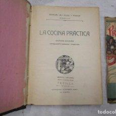 Livros antigos: GALICIA - LA COCINA PRACTICA - MANUEL PUGA Y PARGA (PICADILLO) - ROEL, A CORUÑA, 8º EDI 1916 + INFO. Lote 191305100