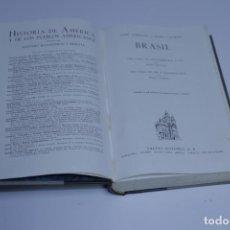 Libros antiguos: BRASIL - JAIME CORTESAO - PEDRO CALMÓN. Lote 191323485