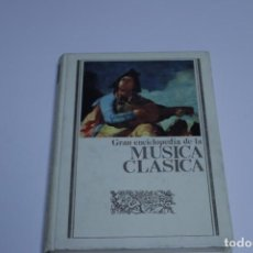 Libros antiguos: GRAN ENCICLOPEDIA DE LA MÚSICA CLÁSICA VOL I. Lote 191323647