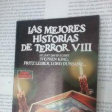 Libri antichi: LAS MEJORES HISTORIAS DE TERROR VLLL STUARTDAVID SCHIFF -STEPHEN KING ETC.. Lote 191357542