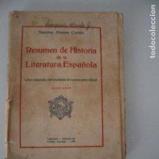 Libros antiguos: RESUMEN DE HISTORIA DE LA LITERATURA ESPAÑOLA NARCISO ALONSO CORTES VALLADOLID 1930. Lote 191361850