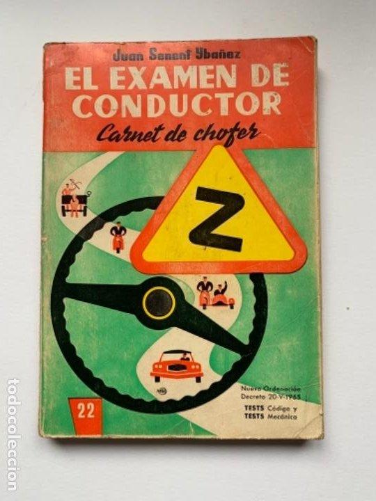 """LIBRO """"EL EXAMEN DE CONDUCTOR"""" (Libros Antiguos, Raros y Curiosos - Pensamiento - Otros)"""