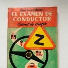 """Libros antiguos: LIBRO """"EL EXAMEN DE CONDUCTOR"""". Lote 191367537"""