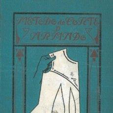 Libros antiguos: MÉTODO DE CORTE Y ARMADO PARA VESTIDOS DE SEÑORA, TRAJES DE NIÑOS, AJUARES Y CANASTILLAS.(SCHÉFER, M. Lote 191217153