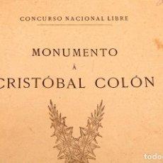 Libros antiguos: GAIETA BUIGAS I MONRABÁ : MONUMENTO A CRISTOBAL COLÓN - PRIMERA EDICIÓN - 1882. Lote 191398056