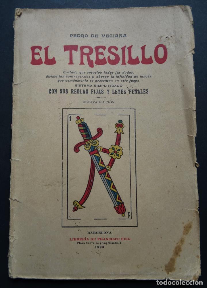 EL TRESILLO, TRATADO Y REGLAS DE ESTE JUEGO LIBRO DEL AÑO 1923 (Libros Antiguos, Raros y Curiosos - Bellas artes, ocio y coleccionismo - Otros)