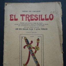 Libros antiguos: EL TRESILLO, TRATADO Y REGLAS DE ESTE JUEGO LIBRO DEL AÑO 1923. Lote 191398486
