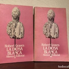 Libros antiguos: LA DIOSA BLANCA. ROBERT GRAVES. 2 VOLÚMENES. ALIANZA EDITORIAL. MAGIA. RELIGION. MITOLOGIA.. Lote 191420170