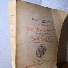 Libros antiguos: 1929 - LA ELECCIÓN DE FERNANDO IV, DOCUMENTOS DE MI ARCHIVO. Lote 191422765