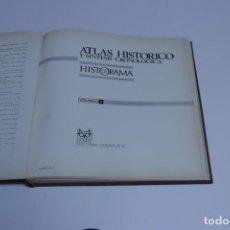 Libros antiguos: ATLAS HISTÓRICO Y SÍNTESIS CRONOLÓGICA - HISTORIAMA - VOLUMEN I, II Y III. Lote 191427577