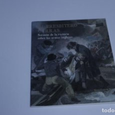 Libros antiguos: EL PRESBÍTERO CURRAS - SERMÓN DE LA VICTORIA SOBRE LAS ARMAS INGLESAS -. Lote 191428310
