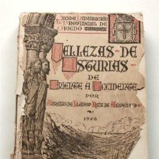 Libros antiguos: BELLEZAS DE ASTURIAS. DE ORIENTE A OCCIDENTE. POR AURELIO DE LLANO. DIPUTACIÓN DE OVIEDO. AÑO 1928 . Lote 191449052