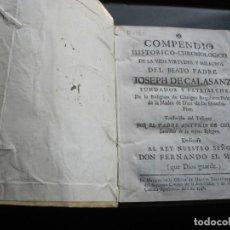 Libros antiguos: COMPENDIO HISTÓRICO-CRONOLÓGICO DE LA VIDA, VIRTUDES Y MILAGROS DEL BEATO PADRE JOSEPH DE CALASANZ . Lote 191464977