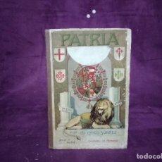 Libros antiguos: 1922, PATRIA, LECTURAS NACIONALES, D. MARTÍN CHICO, SUCESORES DE HERNANDO, MADRID. Lote 191471425