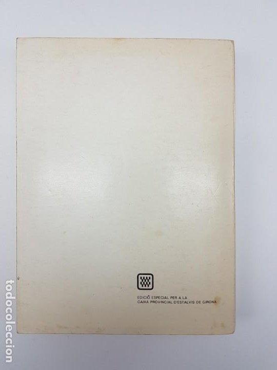 Libros antiguos: RETAILS ( MARUJA ARNAU ) HISTÓRIA DE GIRONA I DE LES TERRES ( ILUSTRAT ) 1979 - Foto 4 - 191475510