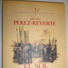 Libros antiguos: PRIMERA EDICIÓN EL SOL DE BREDA - ARTURO PÉREZ REVERTE 1998. Lote 191481008