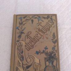Libros antiguos: CABELLOS RUBIOS. SALVADOR FARINA. NOVELA ITALIANA. BIBLIOTECA ARTE Y LETRAS. MAUCCI, 1909. LIBRO. Lote 191484476
