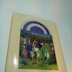 Libros antiguos: LAS MUY RICAS HORAS DEL DUQUE DE BERRY. CON 131 MINIATURAS FACSÍMILES. EDIT. CASARIEGO. MADRID. 1989. Lote 191485770
