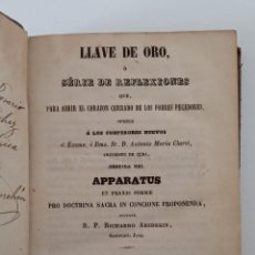 Libros antiguos: LLAVE DE ORO O SERIE DE REFLEXIONES. RICHARDO ARSDEKIN. 1866. Lote 191521368