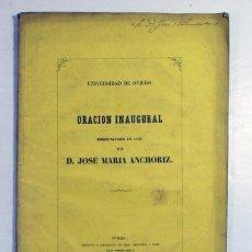 Libros antiguos: UNIVERSIDAD DE OVIEDO. ORACIÓN INAUGURAL. JOSE MARIA ANCHORIZ. 1857. ASTURIAS. Lote 191558111