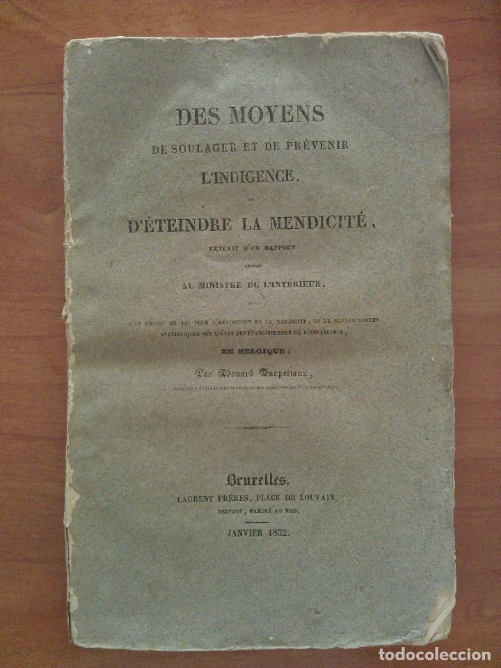1832 DES MOYENS DE SOULAGER ET DE PRÉVENIR L ´INDIGENCE ET D ´ETEINDRE LA MENDICITE - BRUXELLES (Libros Antiguos, Raros y Curiosos - Literatura - Otros)