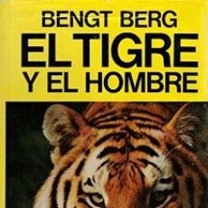 Libros antiguos: TIGRE Y EL HOMBRE, EL. Lote 191564762