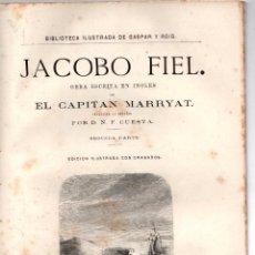 Libros antiguos: JACOBO FIEL. EL CAPITAN MARRYAT. D.N.F. CUESTA. PRIMERA PARTE. AÑO 1879. Lote 191576348