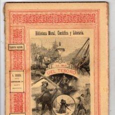 Libros antiguos: LA ISLA DEL TESORO. R.L. STEVENSON. CUADERNO SEGUNDO. AÑO 1889. 1ª EDICION. Lote 191577686