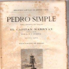 Libros antiguos: PEDRO SIMPLE. EL CAPITAN MARRYAT. D.N.F. CUESTA. SEGUNDA PARTE. SIGLO XIX. Lote 191579381