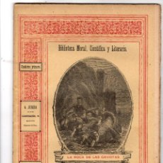 Libros antiguos: LA ROCA DE LAS GAVIOTAS. J. SANDEAU. CUADERNO PRIMERO. SIGLO XIX. Lote 191580206