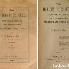 Libros antiguos: MIGUEL, DOMINGO DE. LA EDUCACIÓN DE LOS PUEBLOS. BOSQUEJO RAZONADO SOBRE EL DESENVOLVIMIENTO... 1878. Lote 191580803
