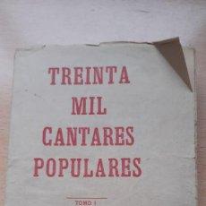 Libros antiguos: TREINTA MIL CANTARES POPULARES TOMO 1 EUSEBIO VASCO. Lote 191585503