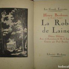 Libros antiguos: LA ROBE DE LAINE. BORDEAUX, HENRY. 1929.. Lote 191586992