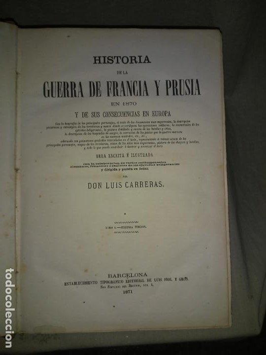 Libros antiguos: HISTORIA DE LA GUERRA DE FRANCIA Y PRUSIA EN 1870. - AÑO 1871 - L.CARRERAS.MONUMENTAL OBRA ILUSTRADA - Foto 2 - 191635417