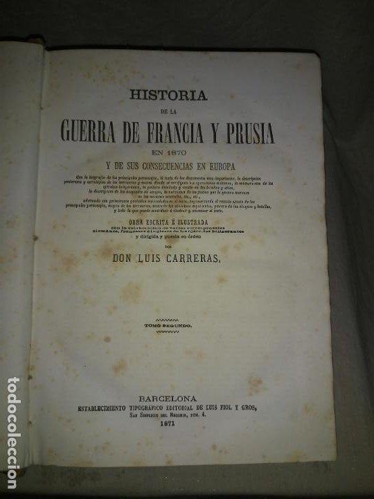 Libros antiguos: HISTORIA DE LA GUERRA DE FRANCIA Y PRUSIA EN 1870. - AÑO 1871 - L.CARRERAS.MONUMENTAL OBRA ILUSTRADA - Foto 8 - 191635417