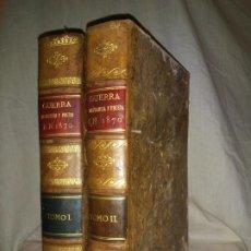 Libros antiguos: HISTORIA DE LA GUERRA DE FRANCIA Y PRUSIA EN 1870. - AÑO 1871 - L.CARRERAS.MONUMENTAL OBRA ILUSTRADA. Lote 191635417