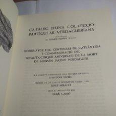 Libros antiguos: JACINTO VERDAGUER CATÁLOGO DE UNA COLECCIÓN PARTICULAR VERDAGUERIANA HOMENATGE DEL CENTENARI. Lote 191641496