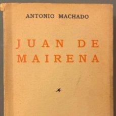 Libros antiguos: ANTONIO MACHADO, JUAN DE MAIRENA. SENTENCIAS, DONAIRES, APUNTES Y RECUERDOS. PRIMERA EDICIÓN. Lote 191621973