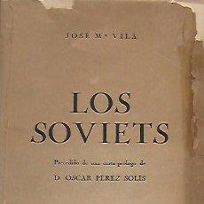 Libros antiguos: LOS SOVIETS / J.M. VILA. BCN : L'ESTAMPA, 1926. 22X13CM. 285 P.. Lote 26734682