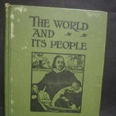 Libros antiguos: THE WORLD AND ITS PEOPLE. SEA AND LAND. THOMAS NELSON AND SONS. 1910.. Lote 191688798