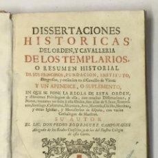 Libros antiguos: DISSERTACIONES HISTORICAS DEL ORDEN, Y CAVALLERIA DE LOS TEMPLARIOS... RODRÍGUEZ CAMPOMANES, PEDRO. . Lote 191712533