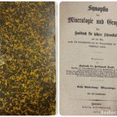 Livres anciens: MINERALOGIE UND GEOGNOFIE. SNNOPHS. HANNOBER, 1875. PAGS: 931. . Lote 191773665