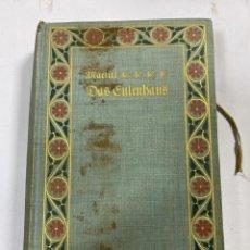 Libros antiguos: DAS EULENHAUS. E. MARLITT. BERLIN. 1900. PAGS: 426. VER FOTOS. LIBRO EN ALEMAN. Lote 191778502