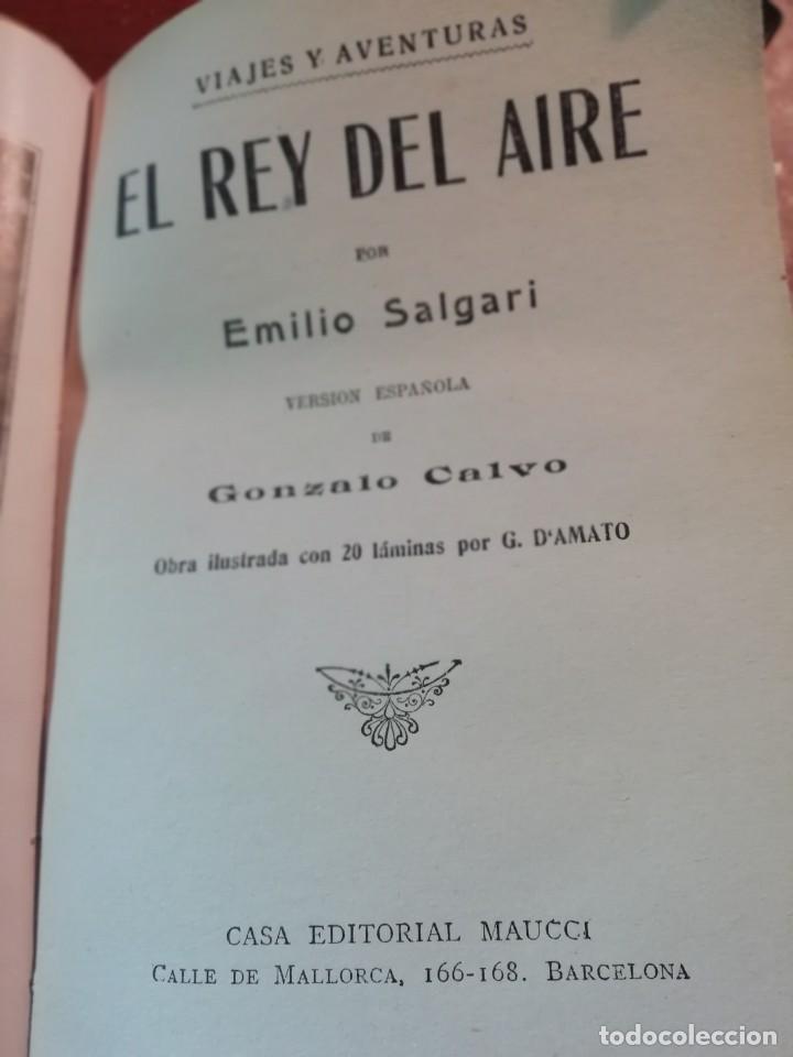 Libros antiguos: EL REY DEL AIRE DE EMILIO SALGARI AÑO 1911 - Foto 2 - 191811810