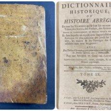 Libros antiguos: NOVEAU DICTIONNAIRE HISTORIQUE OU HISTOIRE ABREGEE. TOME IX. FRANCIA, 1789. PAGS: 534. Lote 191871418