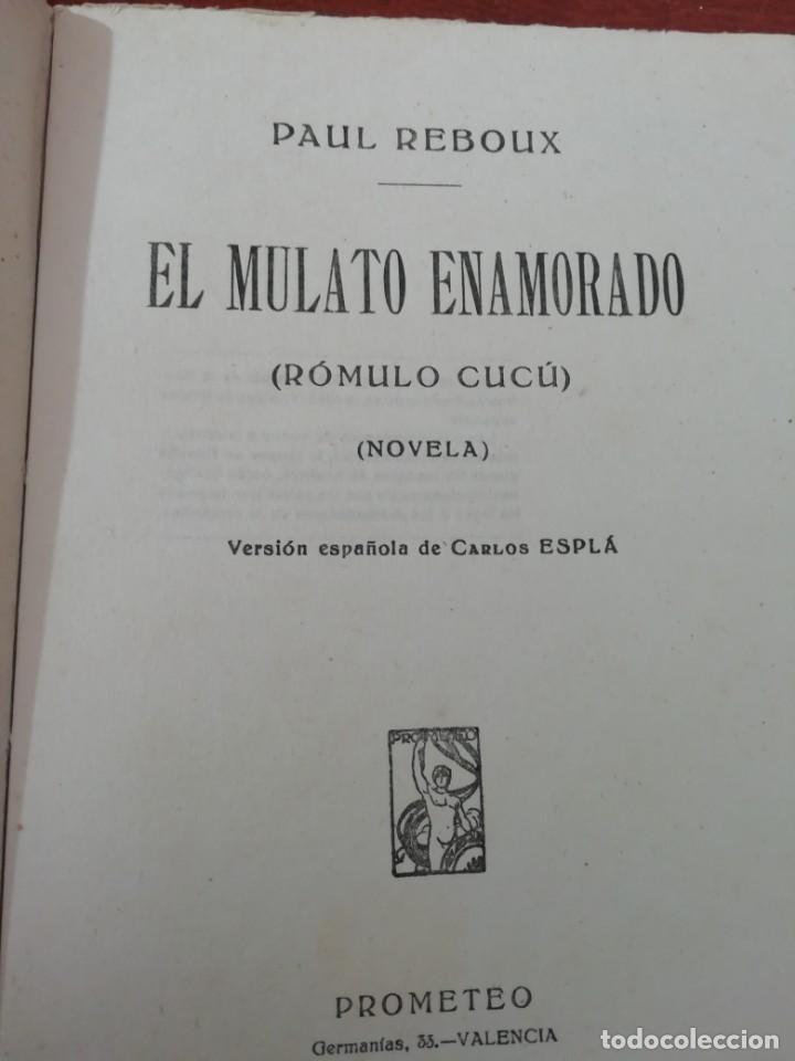 Libros antiguos: EL MULATO ENAMORADO DE PAUL REBOUX AÑO 1930 - Foto 2 - 191891622