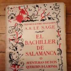 Libros antiguos: EL BACHILLER DE SALAMANCA O AVENTURAS DE D.QUERUBIN DE LA RONDA- AGUILAR 1929. Lote 191902018