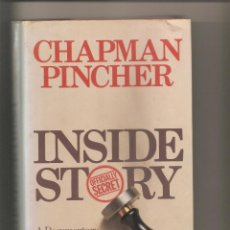 Libros antiguos: 941.CHAPMAN PINCHER. INSIDE STORY. Lote 191922182