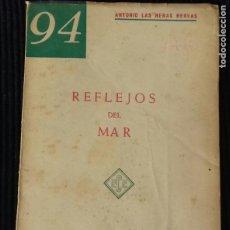 Libros antiguos: REFLEJOS DEL MAR. Lote 191937790