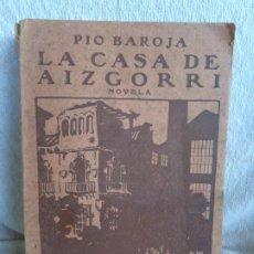 Libros antiguos: PÍO BAROJA. LA CASA DE AIZGORRI. Lote 191941683